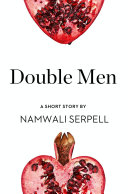 Double Men  A Short Story from the collection  Reader  I Married Him