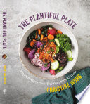 The Plantiful Plate  Vegan Recipes from the Yommme Kitchen