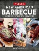 Weber's New American BarbecueTM