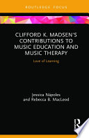 Clifford K  Madsen s Contributions to Music Education and Music Therapy