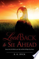 Look Back to See Ahead