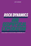 Rock Dynamics and Geophysical Exploration