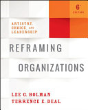 Reframing Organizations with The Leadership Challenge and Practicing Leadership Principles and Applications Set