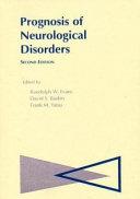 Prognosis of Neurological Disorders