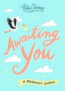 Awaiting You