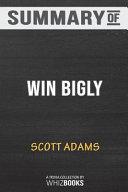 Summary of Win Bigly