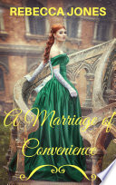 A Marriage of Convenience  A Cinderella Romance