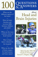 100 Questions Answers About Head And Brain Injuries