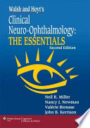 Walsh and Hoyt's Clinical Neuro-ophthalmology