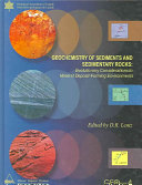 Geochemistry of Sediments and Sedimentary Rocks Book
