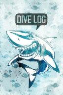 Shark Talk Diving Log Book