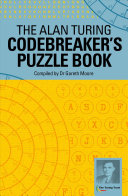 The Alan Turing Codebreaker s Puzzle Book