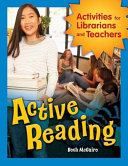 Pdf Active Reading: Activities for Librarians and Teachers