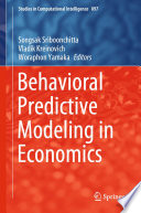 Behavioral Predictive Modeling in Economics