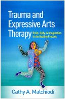 Trauma and Expressive Arts Therapy Pdf/ePub eBook