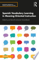 Spanish Vocabulary Learning in Meaning Oriented Instruction