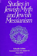 Studies in Jewish Myth and Messianism