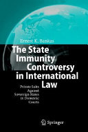 Pdf The State Immunity Controversy in International Law Telecharger