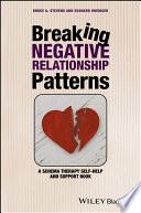 Breaking Negative Relationship Patterns Book