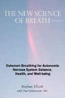 The New Science of Breath   2nd Edition Book PDF