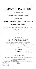 state papers relating to the diplomatick transactions between the american and french governments