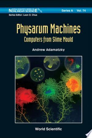 Free Download Physarum Machines PDF - Writers Club