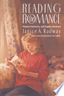 """Reading the Romance: Women, Patriarchy, and Popular Literature"" by Janice A. Radway"