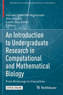 An Introduction to Undergraduate Research in Computational and Mathematical Biology