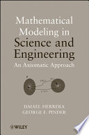 Mathematical Modeling in Science and Engineering