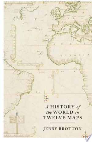 Download A History of the World in Twelve Maps online Books - godinez books