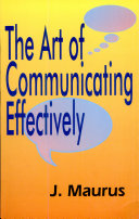 The Art Of Communicating Effectively