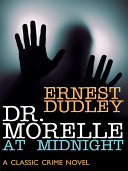 Dr  Morelle at Midnight