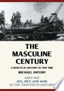 The Masculine Century Book