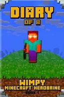 Diary of a Wimpy Minecraft Herobrine