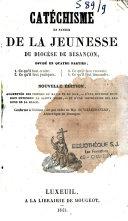 Catéchisme en faveur de la jeunesse du diocèse de Besançon...