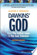 Dawkins' God  : From The Selfish Gene to The God Delusion