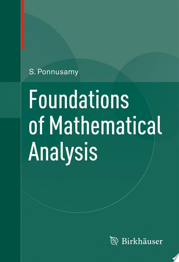 Foundations of Mathematical Analysi