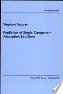 Prediction Of Single Component Adsorption Equilibria Book PDF
