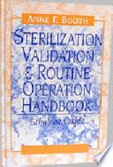 Sterilization Validation and Routine Operation Handbook