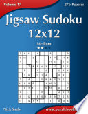 Jigsaw Sudoku 12x12 Medium Volume 17 276 Puzzles