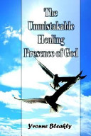 The Unmistakable Healing Presence of God