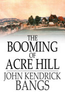 The Booming of Acre Hill