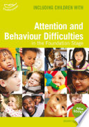 Attention and Behaviour Difficulties in the Foundation Stage
