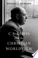 C S Lewis And The Christian Worldview