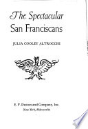 The Spectacular San Franciscans