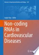 Non coding RNAs in Cardiovascular Diseases