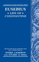 Eusebius  Life of Constantine