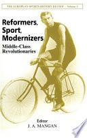 Reformers Sport Modernizers