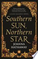 Southern Sun  Northern Star