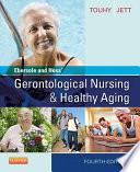Ebersole And Hess Gerontological Nursing Healthy Aging E Book Book PDF